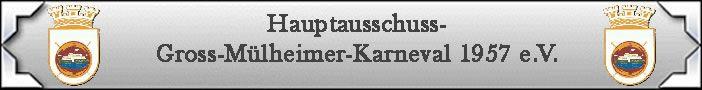 Hauptausschuss Gross-Mülheimer-Karneval 1957 e.V.